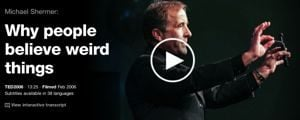 TED TALKS why people believe weird things