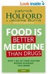 Food is better than medicine book by Patrick Holford
