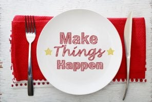 Inspirational Meal Make Things Happen with Table Settings