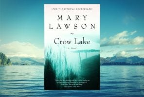 Book Club: Crow Lake by Mary Lawson