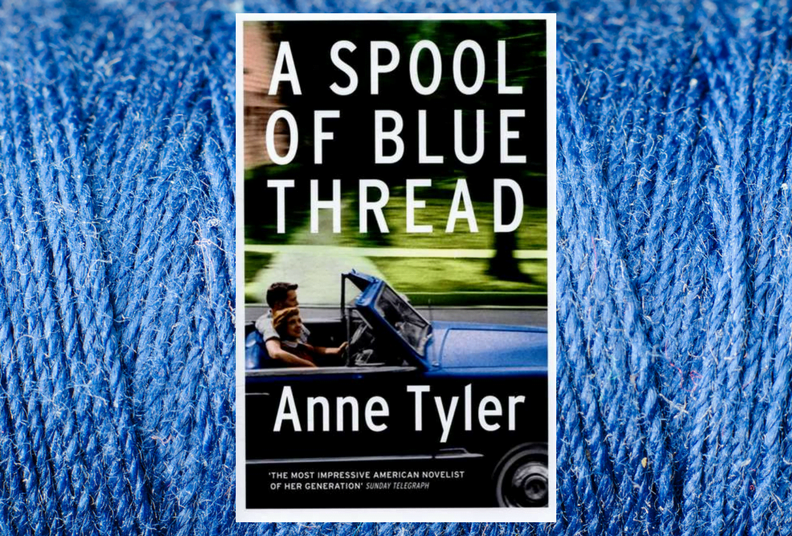 Book Club: A Spool of Blue Thread by Anne Tyler