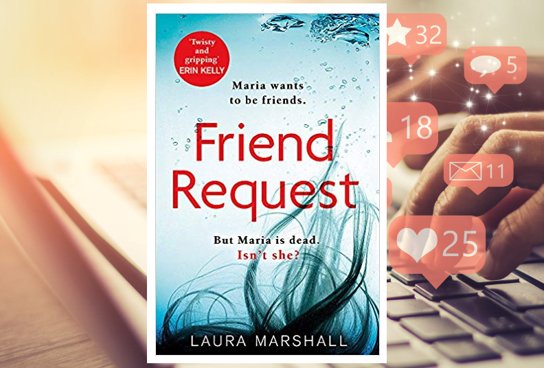 Book Club: Friend Request by Laura Marshall