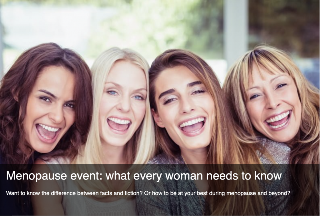 Menopause event- what every woman needs to know
