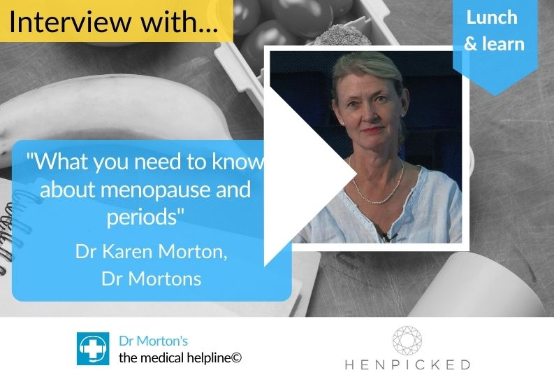 Menopause, symptoms, solutions, periods, Dr Mortons