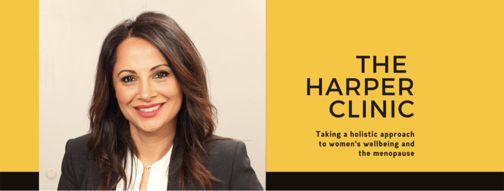 Dr Shahzadi Harper, The Harper Clinic, menopause, symptoms, solutions
