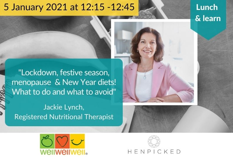 Lockdown, festive season, menopause and diets!