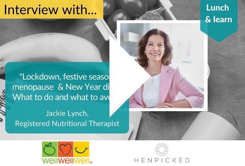 menopause, nutrition, diet, Covid, henpicked, Jackie Lynch