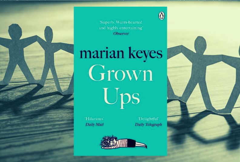 Book Club: Grown Ups by Marian Keyes