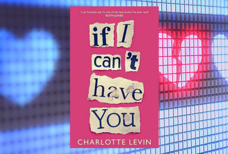 Book Club: If I Can't Have You by Charlotte Levin